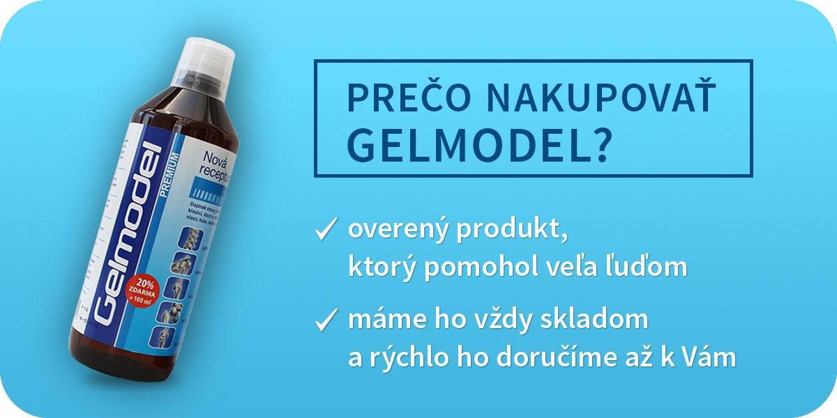 Prečo kupovať Gelmodel?
